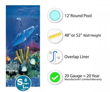 """SmartLine® 12' Round Antilles Dolphin Overlap Liner - 48"""" / 52"""" H (Various Gauges)"""